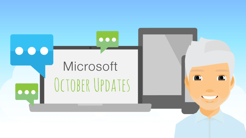 Image to show Mark's Microsoft Monthly updates for October