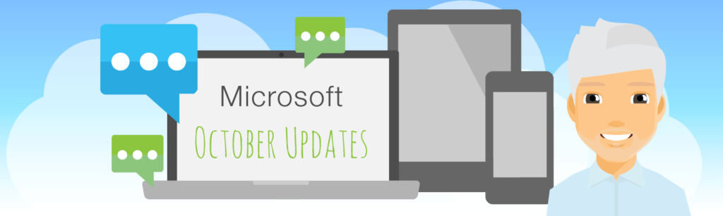 Graphic to show Mark's Microsoft Monthly updates for October